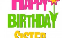 Birthday sms for sisters
