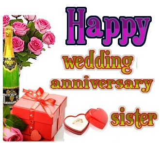 Wedding Anniversary Wishes For Sister wedding anniversary wishes for ...