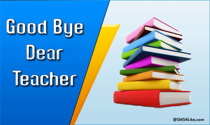 Farewell Messages for Teacher from Student