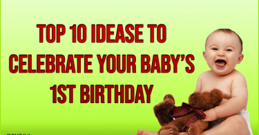 Ideas to Celebrate Your Baby's 1st Birthday